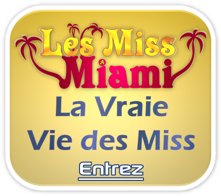 les Miss à Miami !